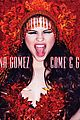 selena gomez announces come get it new single 01