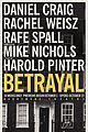 daniel craig rachel weisz betrayal rehearsal with rafe spall 04