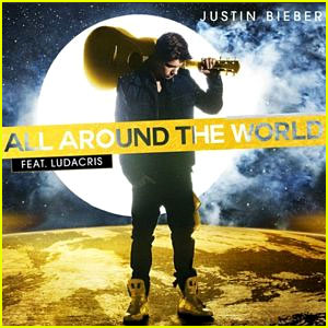 Justin Bieber's 'All Around the World' Lyrics & Song!