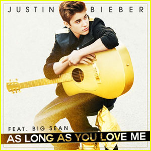 Justin Bieber's 'As Long As You Love Me' - First Listen!