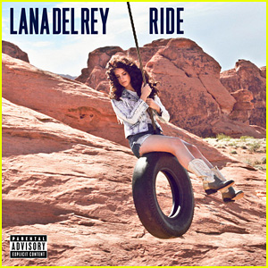 Lana Del Rey's 'Ride' Premiere - Listen Now!