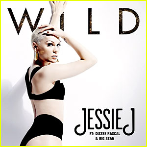 Jessie J: 'Wild' feat. Dizzee Rascal & Big Sean - Listen Now!