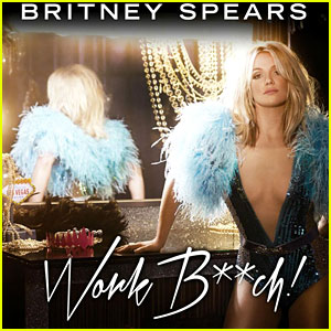 Britney Spears: 'Work Bitch' Full Song & Lyrics - LISTEN NOW!