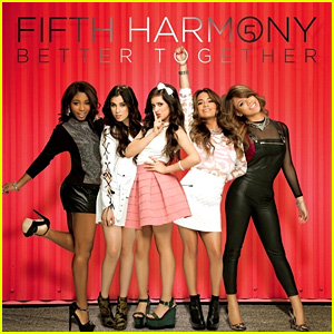 Fifth Harmony: 'Better Together' Full EP Stream - LISTEN NOW!