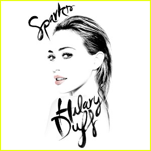 Hilary Duff Debuts 'Sparks' - Full Song & Lyrics Here!