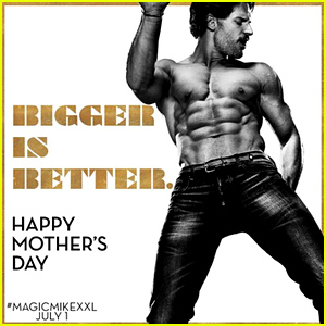 'Magic Mike XXL' Uploads a Shirtless Mother's Day Surprise - Watch Now!