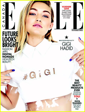 Gigi Hadid Talks About Her Famous Pals for 'Elle Canada' Cover