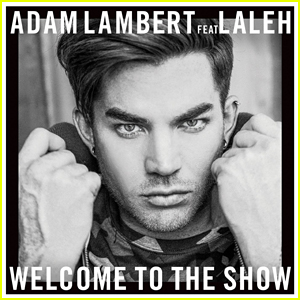 Adam Lambert's 'Welcome To The Show' feat. Laleh: Full Song & Lyrics - LISTEN NOW!