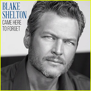 Blake Shelton's 'Came Here To Forget' First Listen - Full Song & Lyrics!