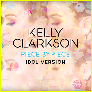 Kelly Clarkson Releases 'Piece By Piece (Idol Version)' - Listen Now!