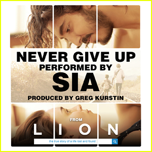 Sia Releases 'Lion' Theme Song 'Never Give Up' - Stream, Lyrics & Download!