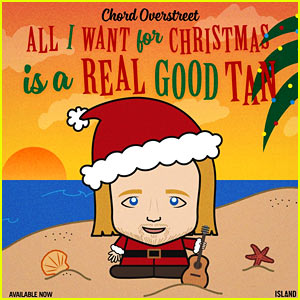 Chord Overstreet: 'All I Want for Christmas Is a Real Good Tan' Stream & Download - Listen Now!