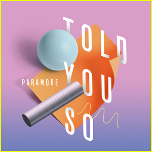 Paramore Debut 'Told You So' Music Video - Watch Here!